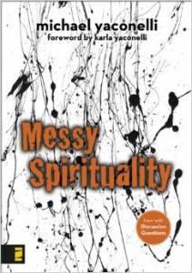Messy Spirituality book
